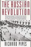 The Russian Revolution by Richard Pipes(1991-11-05) - Vintage - 01/01/1991
