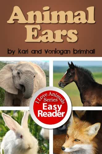 Animal Ears (I Love Animals! Book 10) (English Edition)