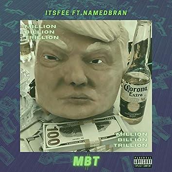 MBT (feat. NamedBran)