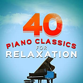 40 Piano Classics for Relaxation