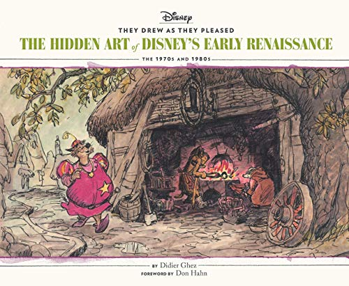 Ghez, D: They Drew as They Pleased: Volume 5: The Hidden Art of Disney\'s Early Renaissancethe 1970s and 1980s (Disney Animation Book, Disney Art and Film History)