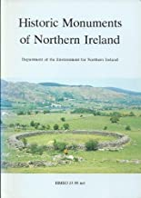 Historic monuments of Northern Ireland: An introduction and guide