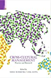 Cross-Cultural Management: Practice and Research