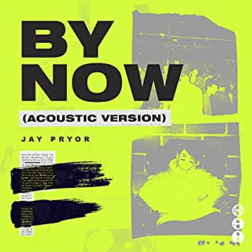 By Now (Acoustic Version)