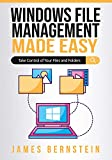 Windows File Management Made Easy: Take Control of Your Files and Folders (Computers Made Easy Book 16)