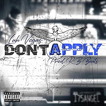 Don't Apply