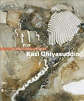Kazi Ghiyasuddin: Contemporary Masters of Bangladesh by Unknown(2012-03-27)
