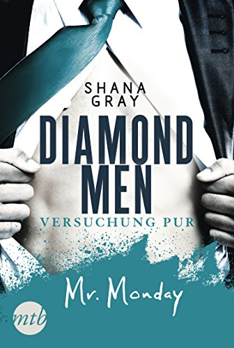 Diamond Men - Versuchung pur! Mr. Monday von [Shana Gray]