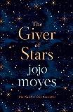 The Giver of Stars (2019) - Jojo Moyes
