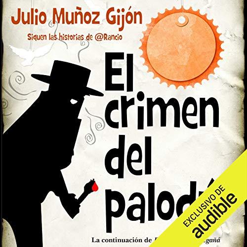 Diseño de la portada del título El Crímen del Palodu