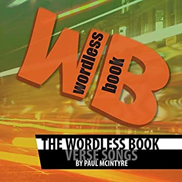 The Wordless Book (Verse Songs)