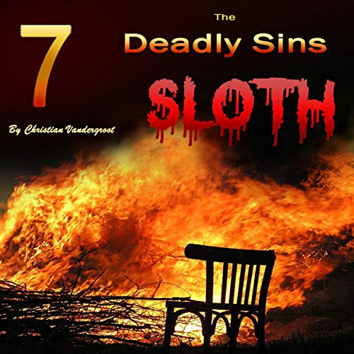 Sloth: The 7 Deadly Sins audiobook cover art