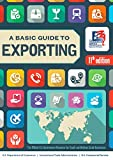 A Basic Guide to Exporting: The Official Government Resource for Small and Medium-Sized Businesses 11th Revised edition