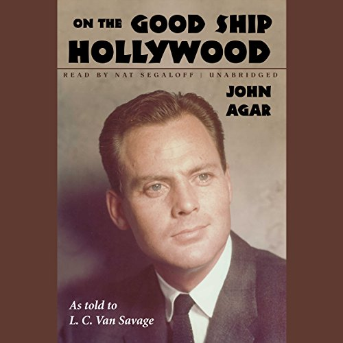 On the Good Ship Hollywood audiobook cover art