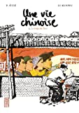 Une vie chinoise, tome 2