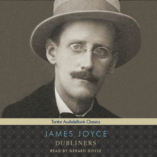 Dubliners (Tantor Edition) Audiobook By James Joyce cover art