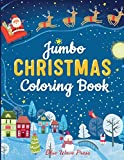 Jumbo Christmas Coloring Book: More Than 100 Christmas Pages to Color Including Santa, Christmas Trees, Reindeer, Snowman