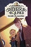 Sherlock Holmes 1. Estudio en escarlata (INOLVIDABLES)