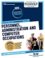 Personnel, Administration and Computer Occupations (Career Examination)