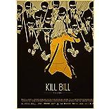 Sixinguang Carteles de película Americana clásica Kill Bill póster Vintage Pegatinas de Pared impresión Vintage Sala de Estar Dormitorio Bar decoración de habitación 40 * 60Cm Marco
