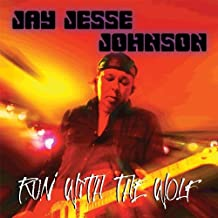 Run With the Wolf by Jay Jesse Johnson (2012-08-28)