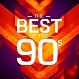 The Best of the 90s [Explicit]