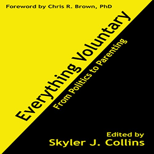 Everything Voluntary: From Politics to Parenting audiobook cover art
