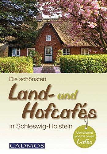 Die schönsten Land- und Hofcafés in Schleswig-Holstein (Unterwegs)