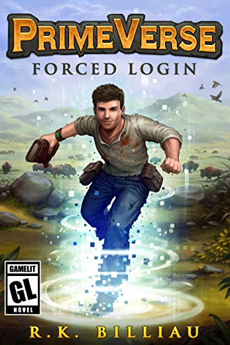 PrimeVerse: Forced Login: A GameLit / LitRPG Adventure (English Edition)