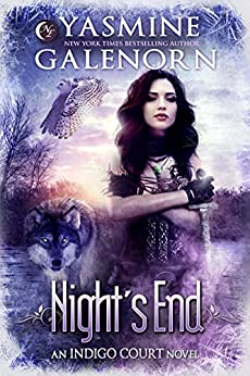 Night's End (Indigo Court Series Book 5) by [Yasmine Galenorn]