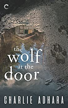 The Wolf at the Door (Big Bad Wolf Book 1) by [Charlie Adhara]