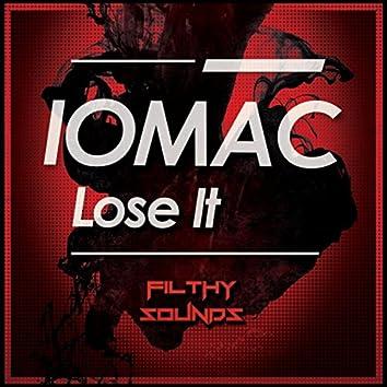 Lose It EP