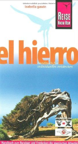 Reise Know-How El Hierro: Reiseführer für individuelles Entdecken
