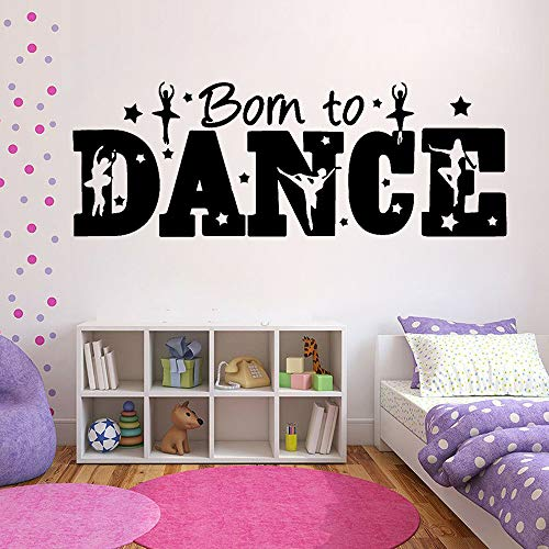 WSYYW Dancer Quotes Wall Stickers Born to Dance Girs Bedroom Decor Vinyl Wall Decals Home Background Wall Decoration Wallpaper A3 116X42CM