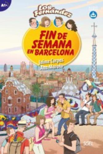 Corpas, J: Fin de Semana en Barcelona: Level A1+ with Free O