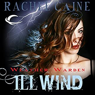 Ill Wind: Weather Warden, Book 1 cover art