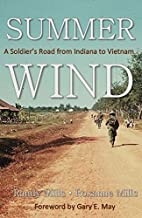 Summer Wind: A Soldier's Road from Indiana to Vietnam