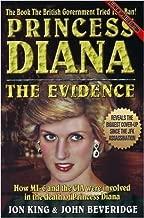 Princess Diana: The Evidence by Jon King, John Beveridge Updated Edition (2009)