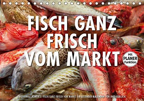 Emotionale Momente: Frischer Fisch vom Markt. (Tischkalender 2020 DIN A5 quer): Ingo Gerlach hat eine Serie von Foto über frischen Fisch auf einem ... 14 Seiten ) (CALVENDO Lifestyle)