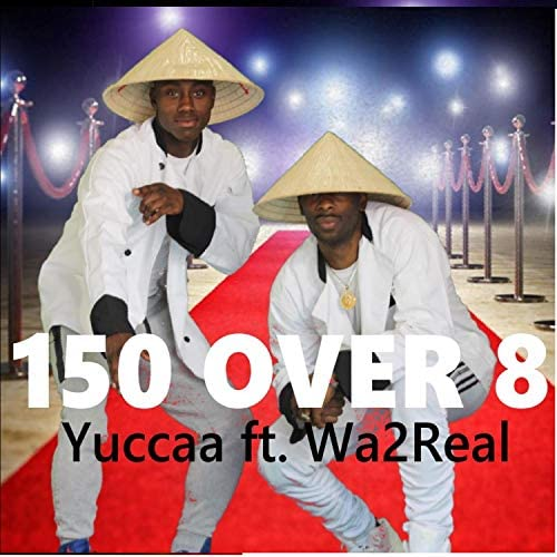 Yuccaa feat. Wa2Real