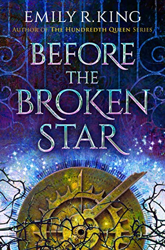 Before the Broken Star (The Evermore Chronicles, Band 1)