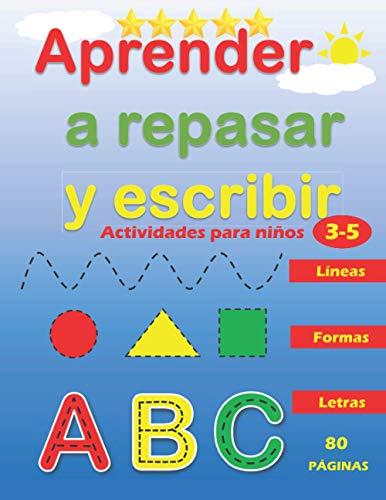 Aprender a Repasar y Escribir : Líneas Formas Letras: Libro de Trazos para Niños Preescolar : Actividades para Niños de 3 a 5 Años 🔥