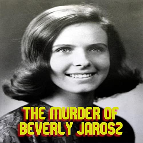 The Murder of Beverly Jarosz cover art