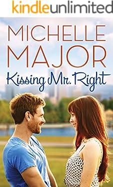 Kissing Mr. Right (Colorado Hearts Book 1)