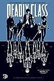 Deadly Class 1: Die Akademie der tödlichen Künste