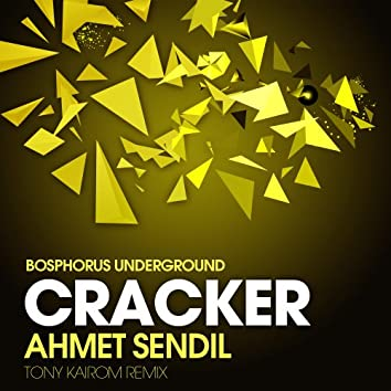 Cracker - Tony Kairom Remix