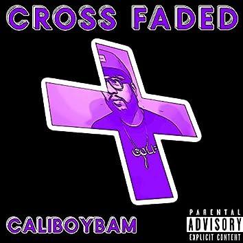 Cross Faded
