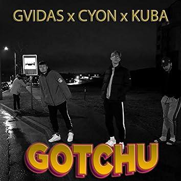 Gotchu (feat. Cyon & Kuba)
