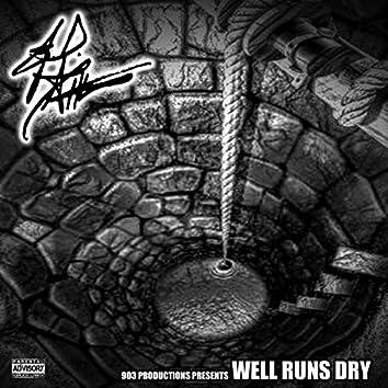 WellRunsDry (Radio Edited )