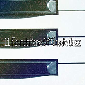 11 Foundations Of Classic Jazz